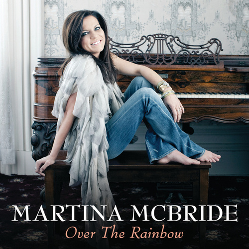 Over The Rainbow by Martina McBride