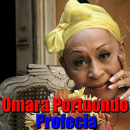 Profecia by Omara Portuondo
