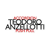 Push Pull by Teodoro Anzellotti