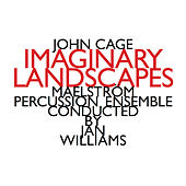 John Cage: Imaginary Landscapes by Various Artists