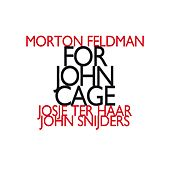 Morton Feldman: For John Cage (1982) by John Snijders