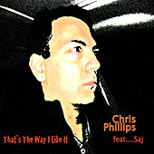 That's the Way I Like It by Chris Phillips