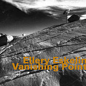Vanishing Point by Ellery Eskelin