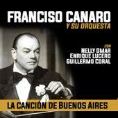 La Canción de Buenos Aires by Francisco Canaro