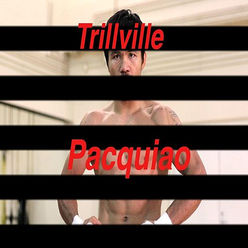 Pacquiao by Trillville