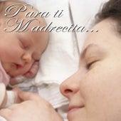 Para Ti Madrecita by Various Artists