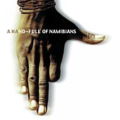 A Hand-Full of Namibians by Various Artists