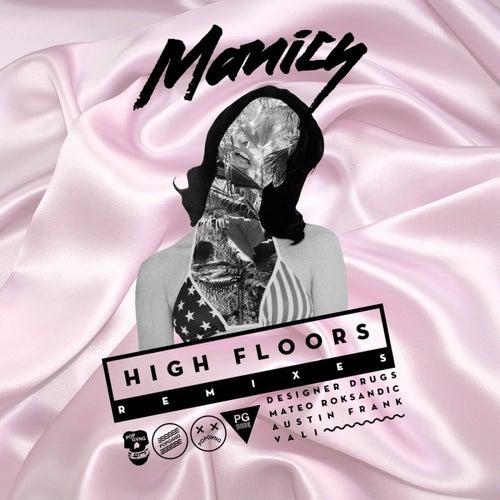 High Floors Remix EP by Manics