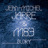 Glory by M83