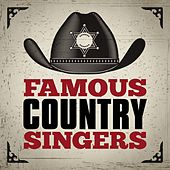 Famous Country Singers von Various Artists