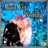 Music for Weddings, Vol. 2 by Various Artists