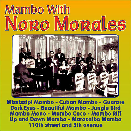 Mambo With Noro Morales by Noro Morales