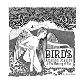 Bird's Amazing Odyssey and the Meaning of Tea by Circe Link