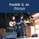 Gänga by Fredrik