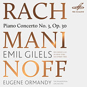 Rachmaninoff: Piano Concerto No. 3 by Emil Gilels