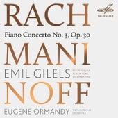 Rachmaninoff: Piano Concerto No. 3 by Emil Gilels