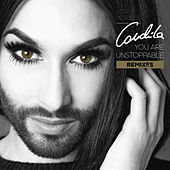 You Are Unstoppable (Remixes) by Conchita Wurst