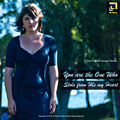 You Are the One Who Stole from Me My Heart by Sandeep Khurana