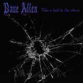 Take a Look in the Mirror by Dave Allen