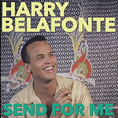 Send For Me by Harry Belafonte