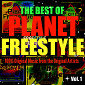 The Best of Planet Freestyle by Various Artists