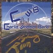 Highway Run by Charlie Wheeler