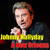 A New Orleans by Johnny Hallyday