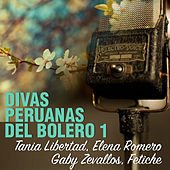 Divas Peruanas del Bolero, Vol. 1 by Various Artists