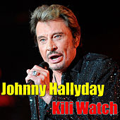 Kili Watch by Johnny Hallyday