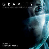 Gravity: Original Motion Picture Soundtrack by Steven Price