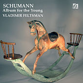 Schumann: Album for the Young by Vladimir Feltsman