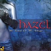 Mi Rival Es Mi Amigo by Hazel