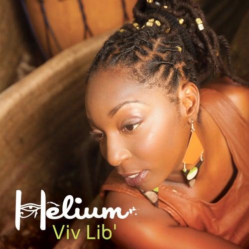 Viv lib' by Helium