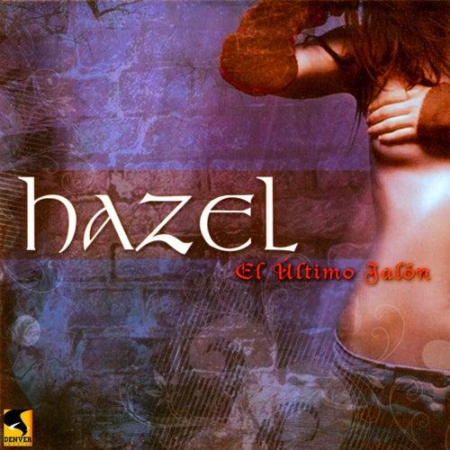 El Ultimo Jalón by Hazel