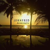 Downstairs by John Fred & the Playboys