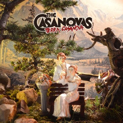 Terra Casanova by The Casanovas
