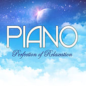 Piano - Perfection of Relaxation by Various Artists