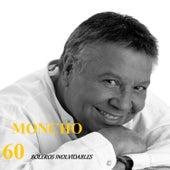 60 Boleros Inolvidables by Moncho
