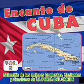 Encanto de Cuba Vol. 2 by Various Artists