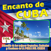 Encanto de Cuba Vol. 1 by Various Artists