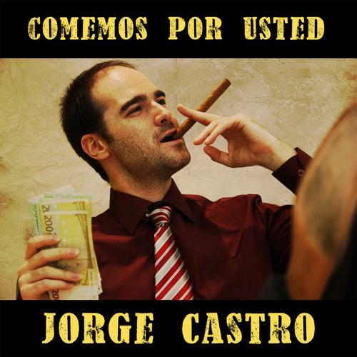 Comemos por Usted by Jorge Castro