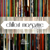 Chillout Magazine Vol. 6 by Various Artists