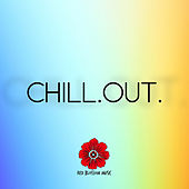 Chill.Out. by Various Artists