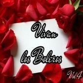 Vivan los Boleros, Vol. 4 by Various Artists