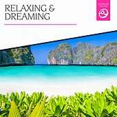 Relaxing & Dreaming by Various Artists