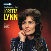 Blue Kentucky Girl by Loretta Lynn