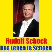 Das Leben Is Schoen by Rudolf Schock