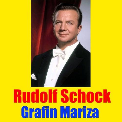 Grafin Mariza by Rudolf Schock