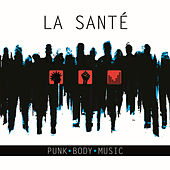Punk Body Music by Santé