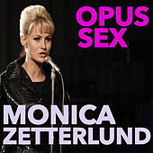 Opus Sex by Monica Zetterlund